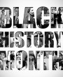 10 Additional Black History Months Announced